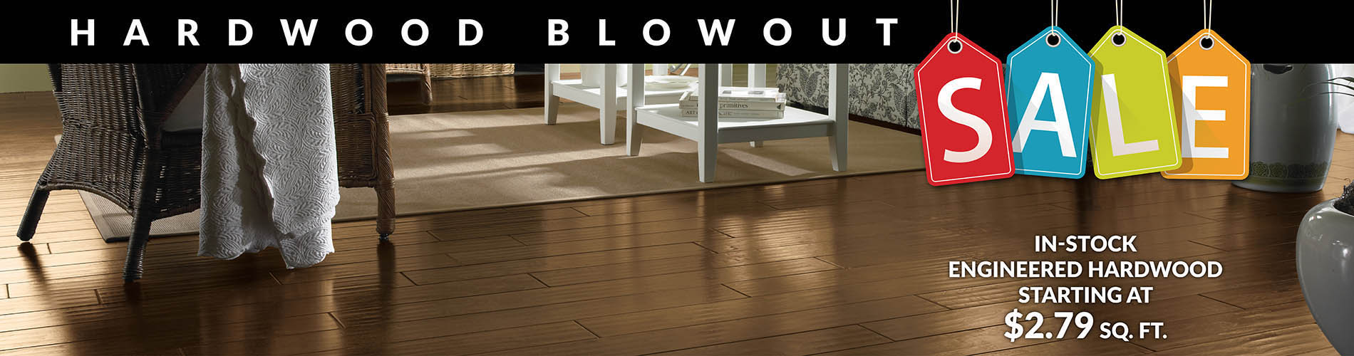 In-stock engineered hardwood starting at $2.79 sq.ft. during our hardwood blowout sale!